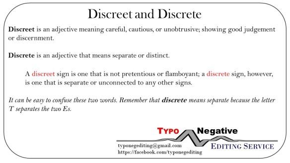 Discreet and Discrete
