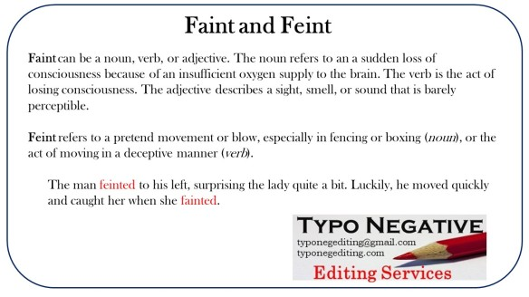 Faint and Feint